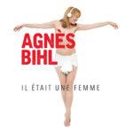 Agnes-Bihl-Il-etait-une-femme